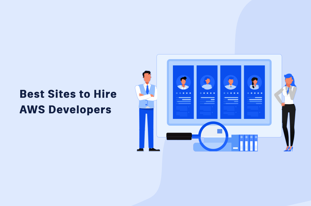 Top 6 Sites to Hire AWS Developers [In 2021]