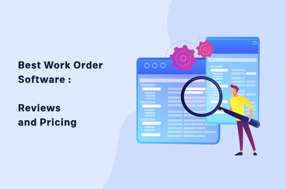 14 Best Work Order Software in 2021 | Reviews and Pricing