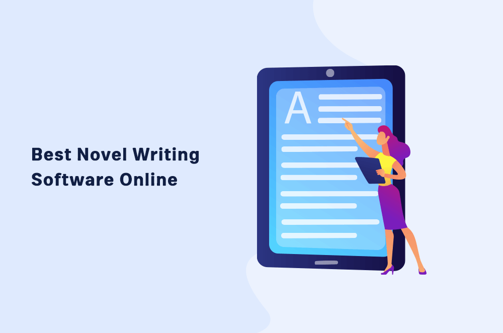 10 Best Novel Writing Software Online in 2021 | Reviews and Pricing