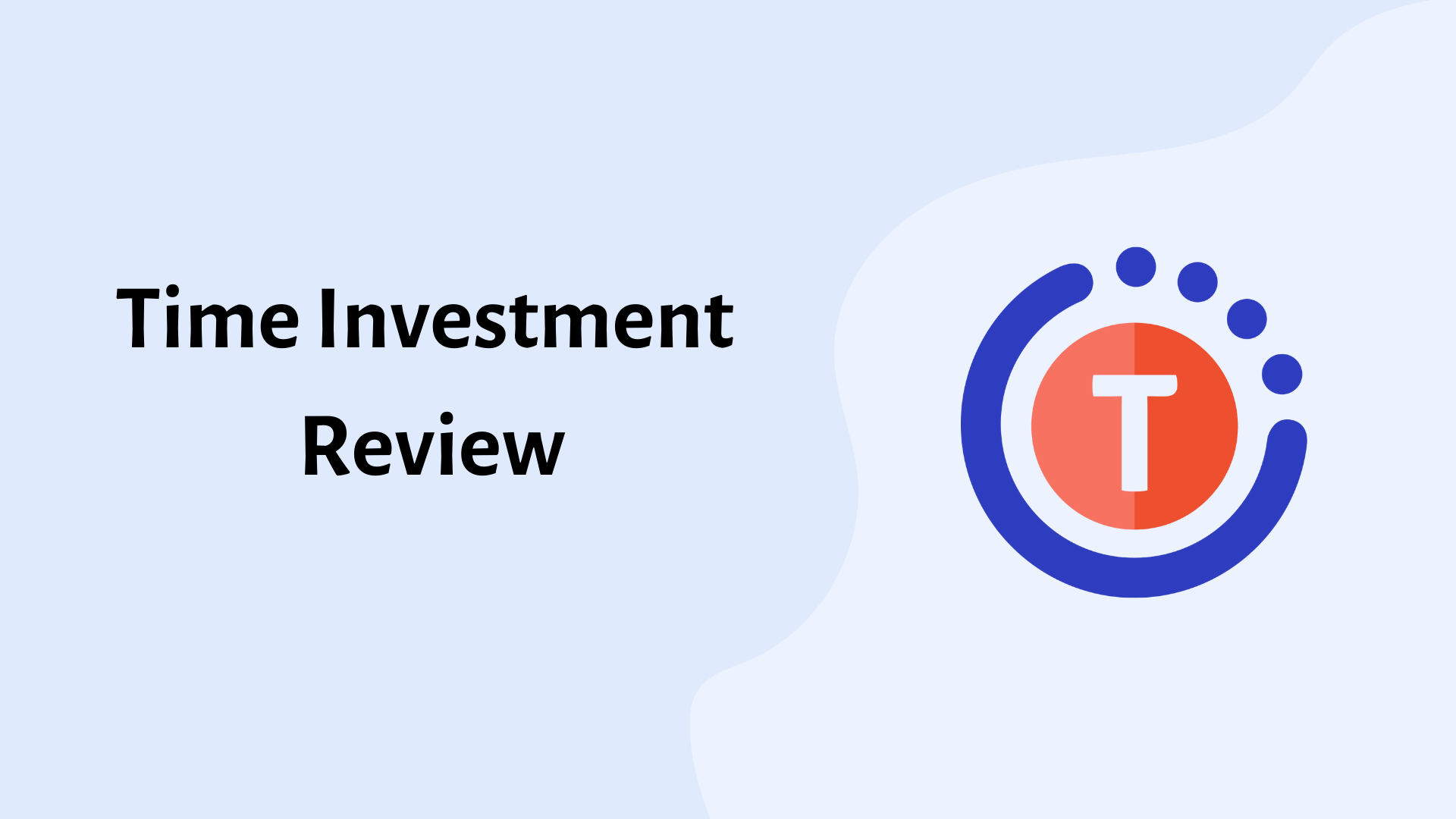 Time Investment Review: Should You Partner With Them?